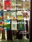 Scout Handbooks of the Boy Scouts of America Cover Image