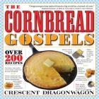 The Cornbread Gospels Cover Image