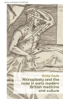 Rhinoplasty and the Nose in Early Modern British Medicine and Culture Cover Image