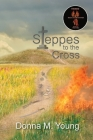 Steppes to the Cross Cover Image