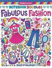 Notebook Doodles Fabulous Fashion: Coloring & Activity Book Cover Image