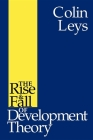 The Rise and Fall of Development Theory Cover Image