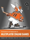 Development and Deployment of Multiplayer Online Games, Vol. II: DIY, (Re)Actors, Client Arch., Unity/UE4/ Lumberyard/Urho3D Cover Image