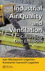 Industrial Air Quality and Ventilation: Controlling Dust Emissions Cover Image