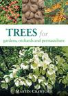 Trees for Gardens, Orchards, and Permaculture Cover Image