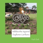 Nibbles the Squirrel Explores Carrboro Cover Image
