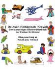 Deutsch-Haitianisch (Kreyòl) Zweisprachiges Bilderwörterbuch der Farben für Kinder Cover Image