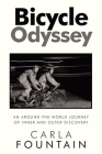 Bicycle Odyssey: An Around-The-World Journey of Inner and Outer Discovery Cover Image