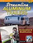 Streamline Aluminum Trailers: Restoration & Modification Cover Image