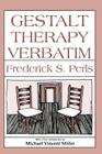 Gestalt Therapy Verbatim Cover Image
