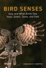 Bird Senses: How What Birds See, Hear Cover Image
