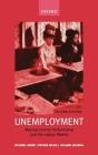 Unemployment: Macroeconomic Performance and the Labour Market Cover Image