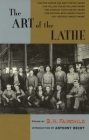 The Art of the Lathe (Working Classics) Cover Image