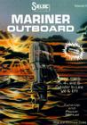 Mariner Outboards, 3, 4, & 6 Cylinders, 1977-1989 (Seloc Marine Tune-Up and Repair Manuals) Cover Image