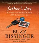 Father's Day: A Journey Into the Mind & Heart of My Extraordinary Son Cover Image