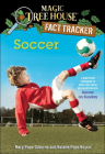 Soccer: A Nonfiction Companion to Magic Tree House #52 Soccer on Sunday (Stepping Stone Books) Cover Image