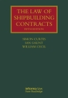 The Law of Shipbuilding Contracts (Lloyd's Shipping Law Library) Cover Image
