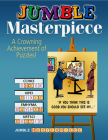 Jumble® Masterpiece: A Crowning Achievement of Puzzles! (Jumbles®) Cover Image