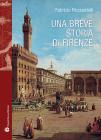 Una Breve Storia Di Firenze (Storie del Mondo #37) Cover Image