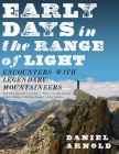 Early Days in the Range of Light: Encounters with Legendary Mountaineers Cover Image