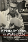 From Kristallnacht to Watergate: Memoirs of a Newspaperman (Excelsior Editions) Cover Image