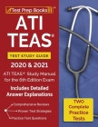 ATI TEAS Test Study Guide 2020 and 2021: ATI TEAS Study Manual with 2 Complete Practice Tests for the 6th Edition Exam [Includes Detailed Answer Expla Cover Image