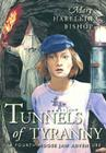Tunnels of Tyranny (Moose Jaw Adventure) Cover Image