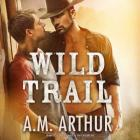 Wild Trail (Clean Slate Ranch #1) Cover Image