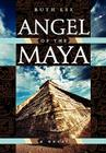 Angel of the Maya Cover Image