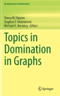 Topics in Domination in Graphs (Developments in Mathematics #64) Cover Image