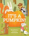 It's a Pumpkin! Cover Image