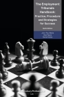The Employment Tribunals Handbook: Practice, Procedure and Strategies for Success Cover Image