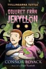 Tvillingarna Tuttle och odjuret från Jekyllön Cover Image