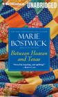 Between Heaven and Texas (Cobble Court Quilts #6) Cover Image