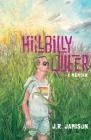 Hillbilly Queer: A Memoir Cover Image