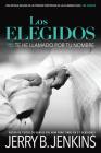 Los Elegidos Te He Llamado Por Tu Nombre: Una Novela Basada En La Primera Temporada de la Aclamada Serie