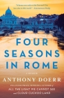 Four Seasons in Rome: On Twins, Insomnia, and the Biggest Funeral in the History of the World Cover Image