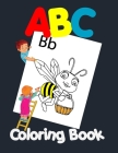 ABC Coloring Book: Preschool Coloring Book Fun with Numbers, Letters, Colors, and Animals! Cover Image
