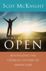 To You All Hearts Are Open: Revitalizing the Church's Pattern of Asking God Cover Image