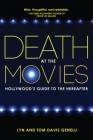 Death at the Movies: Hollywood's Guide to the Hereafter Cover Image