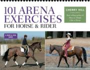 101 Arena Exercises for Horse & Rider (Read & Ride) Cover Image