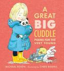 A Great Big Cuddle: Poems for the Very Young Cover Image