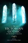 The Victorian Gothic: An Edinburgh Companion (Edinburgh Companions to the Gothic) Cover Image