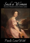 Such a woman: The Life of Madame Octavia Walton LeVert Cover Image