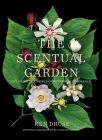 Scentual Garden: Exploring the World of Botanical Fragrance Cover Image