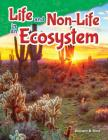 Life and Non-Life in an Ecosystem (Science Readers) Cover Image