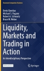 Liquidity, Markets and Trading in Action: An Interdisciplinary Perspective Cover Image