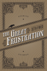 The Great Frustration: Stories Cover Image