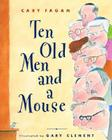Ten Old Men and a Mouse Cover Image