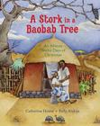 A Stork in a Baobab Tree: An African 12 Days of Christmas Cover Image